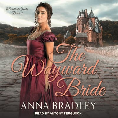 The Wayward Bride by Anna Bradley audiobook