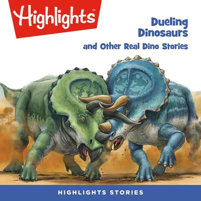 Deuling Dinosaurs and Other Real Dino Stories by various authors audiobook