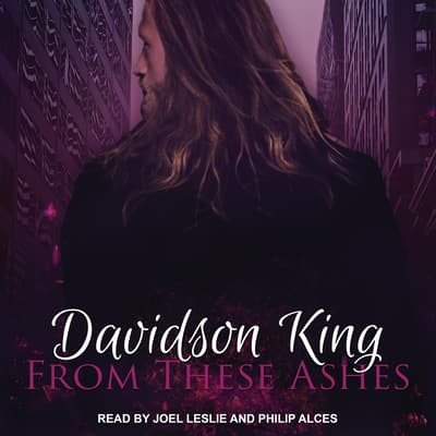 From These Ashes by Davidson King audiobook