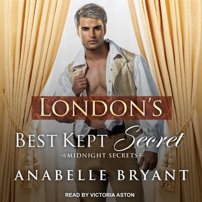 London's Best Kept Secret by Anabelle Bryant audiobook