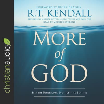 More of God by R. T. Kendall audiobook