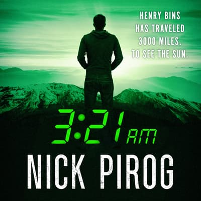 3:21 a.m. by Nick Pirog audiobook