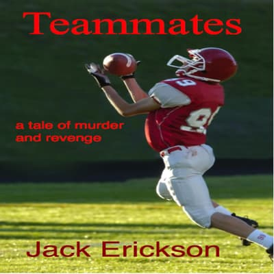 Teammates by Jack Erickson audiobook