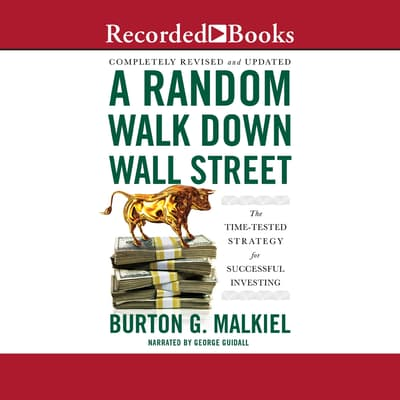 A Random Walk Down Wall Street by Burton G. Malkiel audiobook
