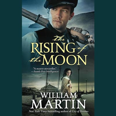 The Rising of the Moon by William Martin audiobook