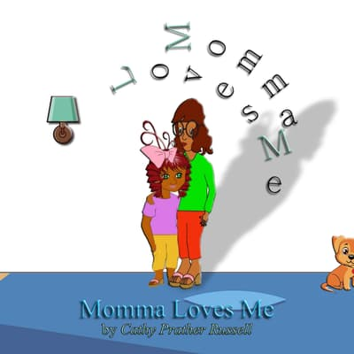 Momma Loves Me by Cathy Prather Russell audiobook