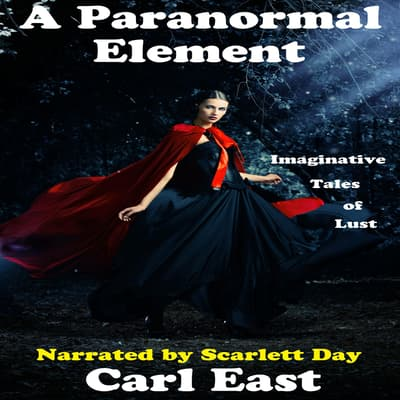 A Paranormal Element by Carl East audiobook