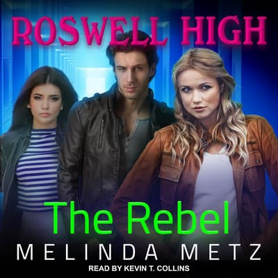 The Rebel by Melinda Metz audiobook