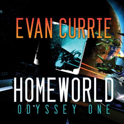 Homeworld by Evan Currie audiobook