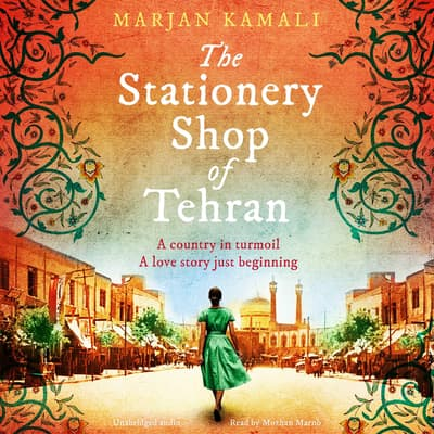 The Stationery Shop of Tehran by Marjan Kamali audiobook