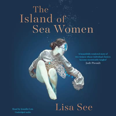 The Island of Sea Women by Lisa See audiobook