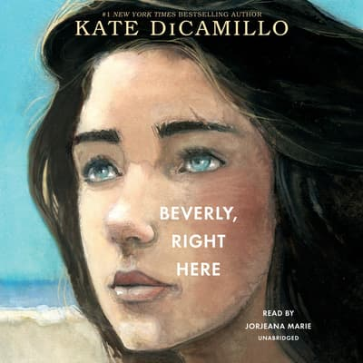 Beverly, Right Here by Kate DiCamillo audiobook