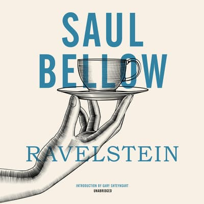 Ravelstein by Saul Bellow audiobook