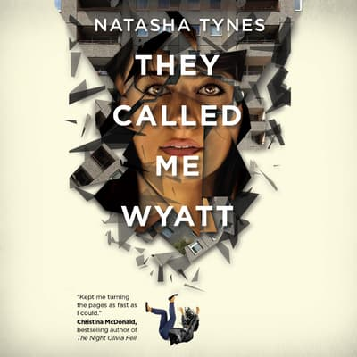 They Called Me Wyatt by Natasha Tynes audiobook
