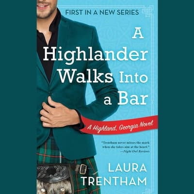 A Highlander Walks into a Bar by Laura Trentham audiobook