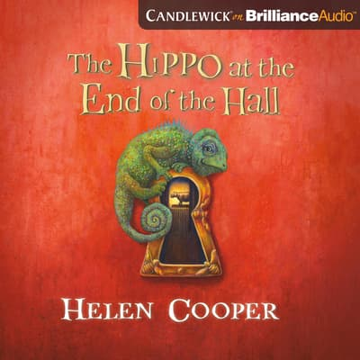 The Hippo at the End of the Hall by Helen Cooper audiobook