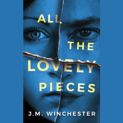 All the Lovely Pieces by J.M. Winchester audiobook