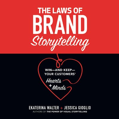 The Laws of Brand Storytelling by Ekaterina Walter audiobook
