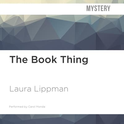 The Book Thing by Laura Lippman audiobook