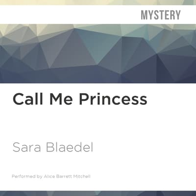 Call Me Princess by Sara Blaedel audiobook