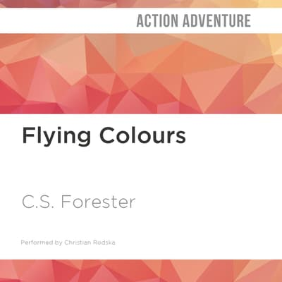 Flying Colours by C. S. Forester audiobook