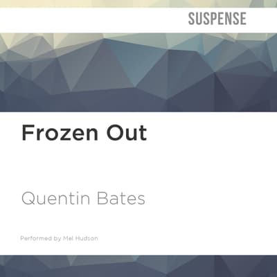Frozen Out by Quentin Bates audiobook