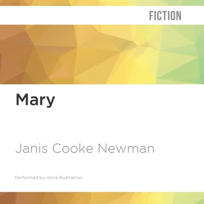 Mary by Janis Cooke Newman audiobook
