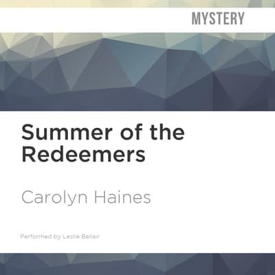Summer of the Redeemers by Carolyn Haines audiobook