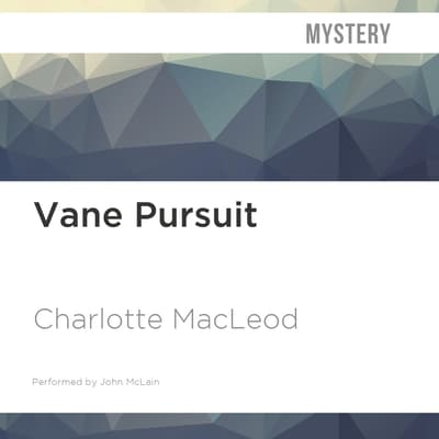 Vane Pursuit by Charlotte MacLeod audiobook