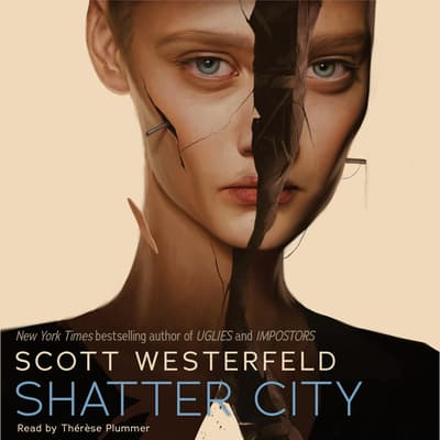 Shatter City by Scott Westerfeld audiobook
