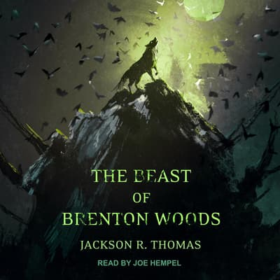The Beast of Brenton Woods by Jackson R. Thomas audiobook