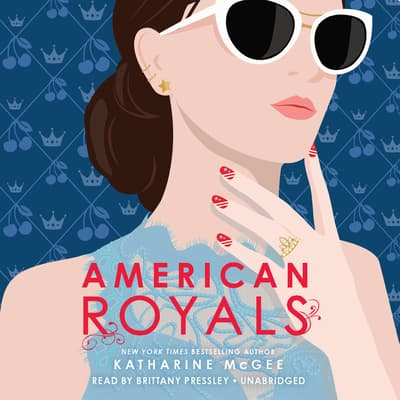 American Royals by Katharine McGee audiobook