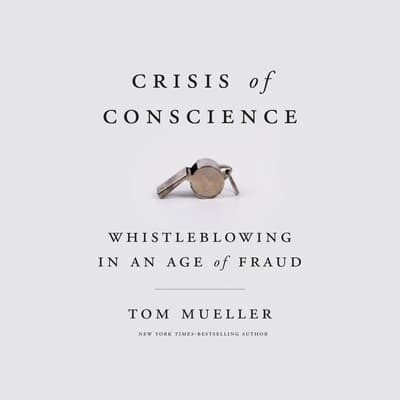 Crisis of Conscience by Tom Mueller audiobook