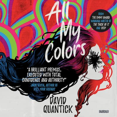 All My Colors by David Quantick audiobook