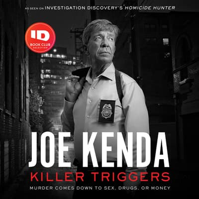 Killer Triggers by Joe Kenda audiobook