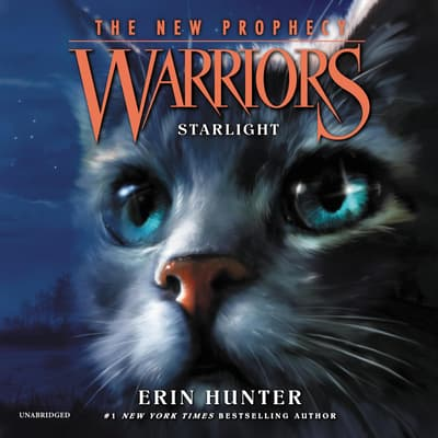Warriors: The New Prophecy #4: Starlight by Erin Hunter audiobook