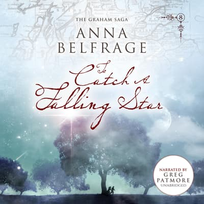 To Catch a Falling Star  by Anna Belfrage audiobook