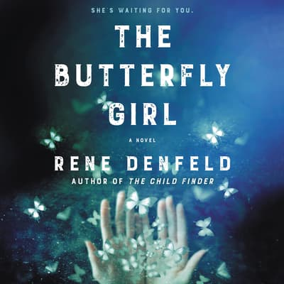 The Butterfly Girl by Rene Denfeld audiobook