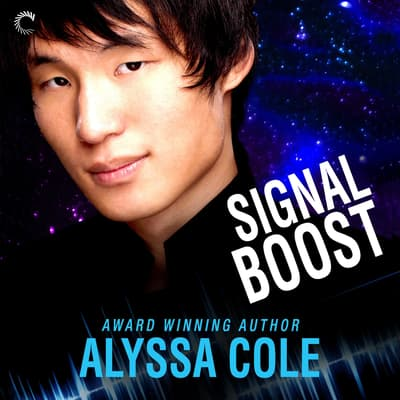 Signal Boost by Alyssa Cole audiobook