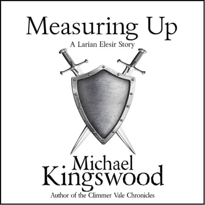 Measuring Up by Michael Kingswood audiobook