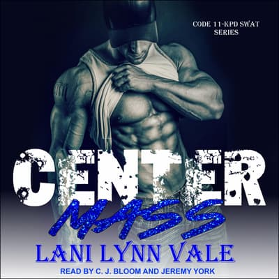 Center Mass by Lani Lynn Vale audiobook