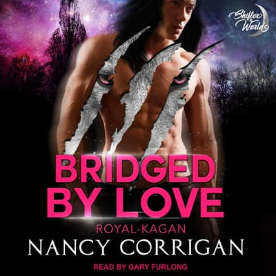 Bridged by Love by Nancy Corrigan audiobook
