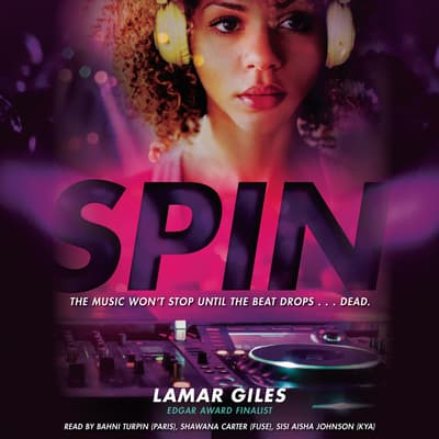 Spin by Lamar Giles audiobook