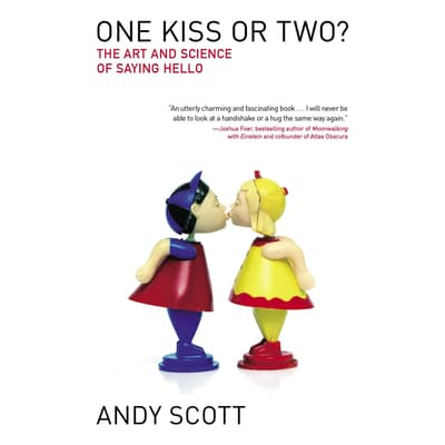 One Kiss or Two? by Andy Scott audiobook