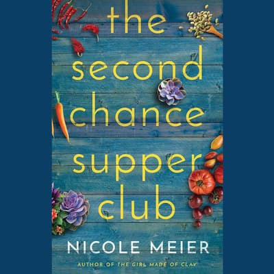 The Second Chance Supper Club by Nicole Meier audiobook