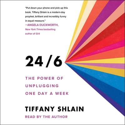 24/6 by Tiffany Shlain audiobook