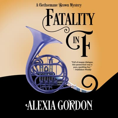 Fatality in F by Alexia Gordon audiobook