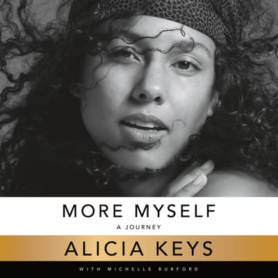 More Myself by Alicia Keys audiobook