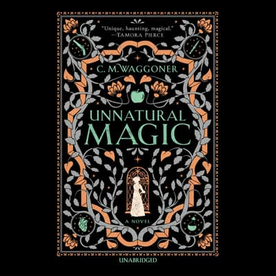 Unnatural Magic by C. M. Waggoner audiobook