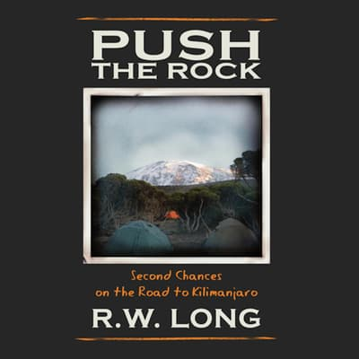 Push the Rock by R.W. Long audiobook